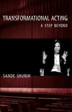 Transformational Acting:  A Step Beyond