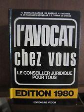 L'avocat chez vous, Le conseiller juridique pour tous, Edition 1980