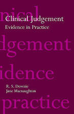 USED (VG) Clinical Judgement: Evidence in Practice (Oxford Medical Publications)