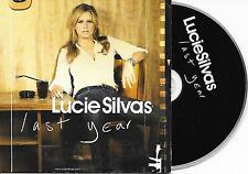 LUCIE SILVAS - Last year CD SINGLE 2TR EU CARDSLEEVE 2006 RARE!