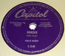 Capitol C-1349 Ferlin Huskey Homesick / The Drunken Driver 78 RPM E- E- RARE