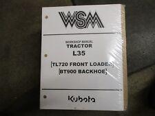 Kubota L35 35 tractor BT900 backhoe TL720 loader service & repair manual