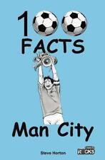 Manchester City - 100 fatti di Horton, Steve libro tascabile 9781908724144