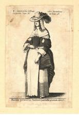 Wenzel HOLLAR old print engraving Mulier primaria Antwerpiensis Anvers Belgique
