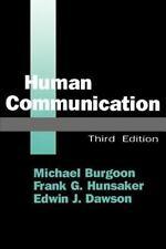 Human Communication: By Michael Burgoon, Frank G Hunsaker, Edwin J Dawson