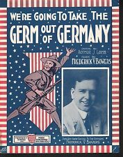 We're Going to Take the Germ out of Germany 1917 Large Format Sheet Music
