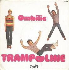 TRAMPOLINE Ombilic SINGLE BARCLAY 1979