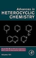Advances in Hetrocyclic Chemistry: 101 (Advances in Heterocyclic Chemistry), , U