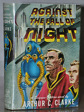 *SIGNED*~  1ST/1ST EDITION~ AGAINST THE FALL OF NIGHT– ARTHUR C. CLARKE