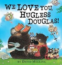 We Love You, Hugless Douglas!-ExLibrary