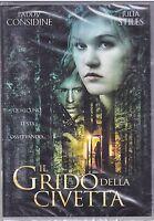 Dvd **IL GRIDO DELLA CIVETTA** nuovo 2009