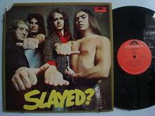 SLADE Slayed? GLAM/ ROCK LP POLYDOR 1st U.S. 1/A 1/A