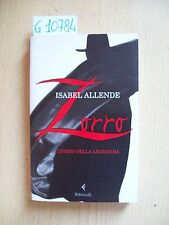 I. ALLENDE - ZORRO: L'INIZIO DELLA LEGGENDA - FELTRINELLI - 2005