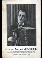 ARTISTE Chanteur Musicien / André ASTIER , ACCORDEONNISTE en 1939