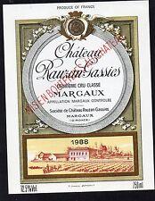 MARGAUX GCC ETIQUETTE CHATEAU RAUZAN GASSIES 1988 75 CL  RARE       §02/01/2017§