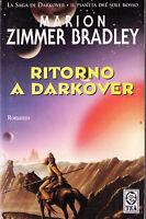 Ritorno a Darkover - Marion Zimmer Bradley - Libro nuovo e RARO!