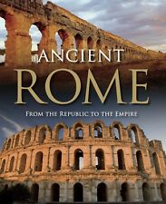 Ancient Rome From the Republic to the Empire Hardcover (NEW)