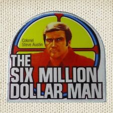 The Six Million Dollar Man Patch Picture Embroidered Border Colonel Steve Austin