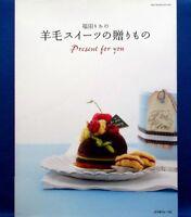 Present of Wool Felt Sweets /Japanese Felt Craft Pattern Book