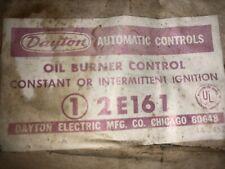 2E161 DAYTON OIL BURNER Control constant or intermittent ingnition
