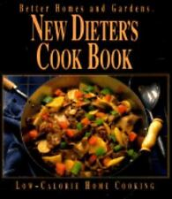 Better Homes and Gardens: New Dieter's Cookbook (1992, Hardcover)