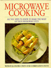 Microwave Cooking: With Full Instructions for Combination Ovens, Felicity Jackso