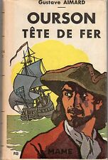 OURSON TETE DE FER GUSTAVE AIMARD 1947 RARE AVEC JAQUETTE