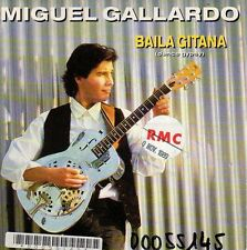 disco 45 GIRI Miguel GALLARDO BAILA GITANA -MUNECA