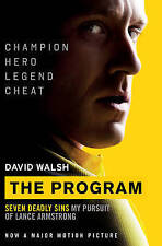 The Program: Seven Deadly Sins - My Pursuit of Lance Armstrong by David Walsh...