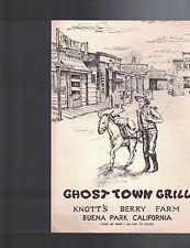 Ghost Town Grill Menu Knott's Berry Farm Buena Park California