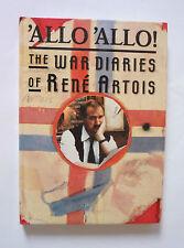 'ALLO 'ALLO THE WAR DIARIES OF RENE ARTOIS - 1988 HARDBACK - VERY GOOD CONDITION