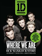 One Direction: Where We Are (100% Official): Our Band, Our Sto ,.9780007564286