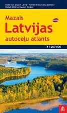 Small Road Atlas of LATVIA (Mazais Latvijas autoceļu atlants), 1:200K, ed. 2015