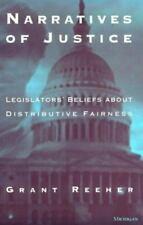 Narratives of Justice: Legislators' Beliefs about Distributive Fairness