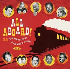 ALL ABOARD! 25 TRAIN TRACKS CALLING AT ALL MUSICAL 2 CD NEUF