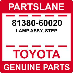 81380-60020 Toyota OEM Genuine LAMP ASSY, STEP