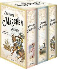 Der große Märchenschatz: Andersens Märchen, Grimms Märchen, Hauffs Märchen Wilhe