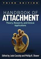Handbook of Attachment: Theory, Research, and Clinical Applications by Guilford