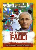 DR. ANTHONY FAUCI OPENING DAY FIRST PITCH THROWN GOLD CRACKED ICE NATIONALS!