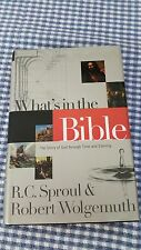What's in the Bible : A One-Volume Guidebook to God's Word by R. C. Sproul...