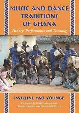 NEW Music and Dance Traditions of Ghana: History, Performance and Teaching