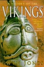 A History of the Vikings (Oxford Monographs in International Law) Jones, Gwyn P
