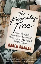 The Family Tree: A Lynching in Georgia, a Legacy of Secrets, and My-ExLibrary