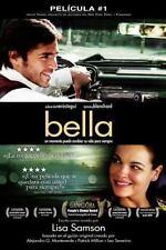 Bella : Un Momento Puede Cambiar Su Vida para Siempre by Metanoia Films Staff...