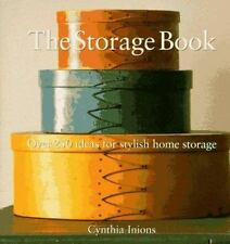 The Storage Book: Over 250 Ideas for Stylish Home Storage