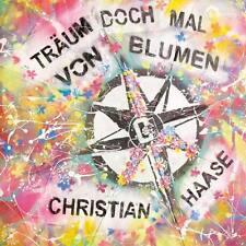 CHRISTIAN HAASE Träum Doch Mal Von Blumen CD 2016 * NEU