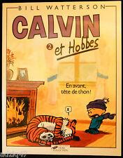 SÉRIE CALVIN ET HOBBES-TOME 2-EN AVANT TÊTE DE THON-EDITIONS HORS COLLECTION