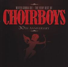 CHOIRBOYS - NEVER GONNA DIE : THE VERY BEST OF D/Rem CD ~ GREATEST HITS *NEW*