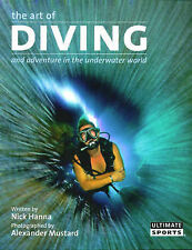The Art of Diving: Adventures in the Underwater World-ExLibrary
