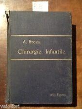 BROCA A. - Chirurgie Infantile - 1914, G. Steinheil editeur